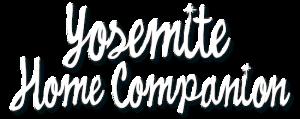 Word graphic: Yosemite Home Companion
