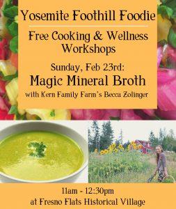 Yosemite Foothill Foodie Workshop Flyer