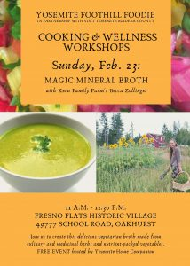 Yosemite Foothill Foodie flyer Magic Mineral Broth